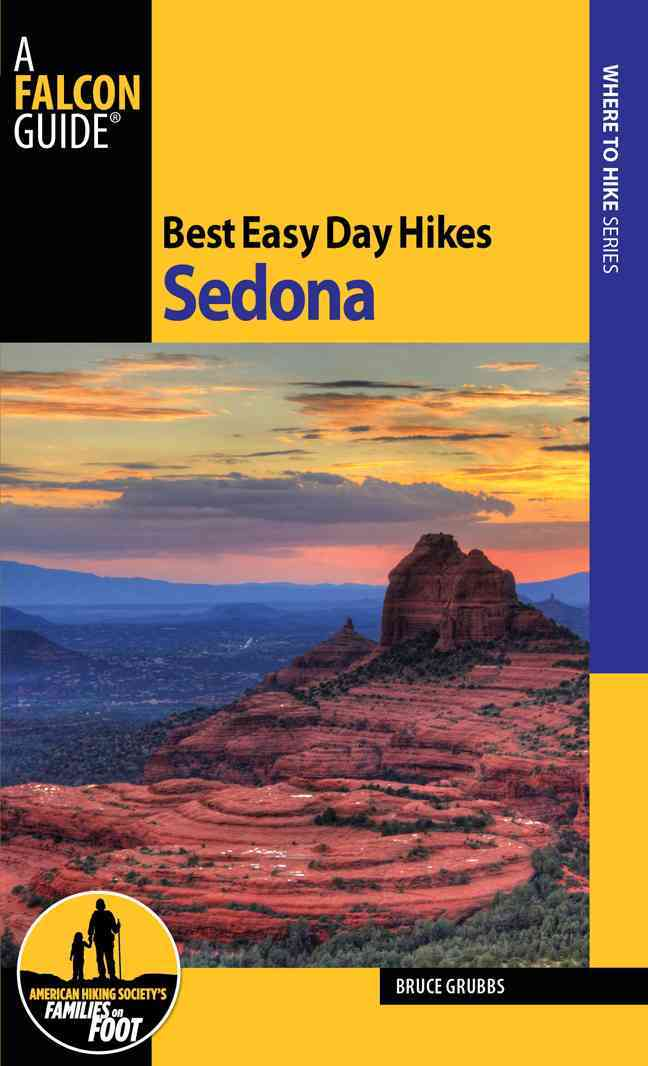 Best Easy Day Hikes Sedona By Grubbs, Bruce