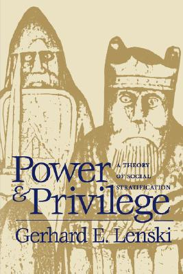 Power and Privilege By Lenski, Gerhard Emmanuel